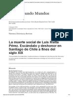 La muerte social de Luis Matta Pérez. Escándalo y deshonor en Santiago de Chile a fines del siglo XIX