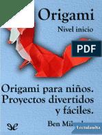 Origami para ninos Proyectos divertidos y faciles - Ben Mikaelson.pdf · versión 1.pdf