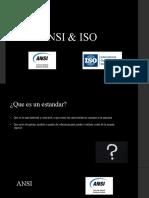 ANSI & ISO