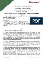 PUDR v. Police comissioner, (1989) 4 SCC 730,