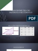 TRIGONOMETRIA DO TRIÂNGULO RETÂNGULO