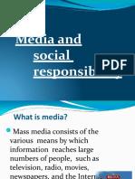 Media and social  responsibility