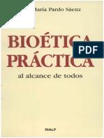 Bioética práctica al alcance de todos.pdf