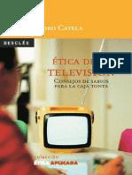 Ética de la televisión. Consejos de sabios para la caja tonta