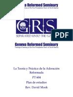 PT 604- La teoría y práctica de la adoración reformada