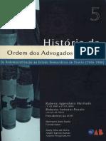 Volume 05 - Historia da OAB - Da Redemocratiização ao Estado Democrático de Direito ( 1 9 4 6 -1 9 8 8 )