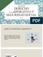 Derecho Corporativo y Seguridad Social