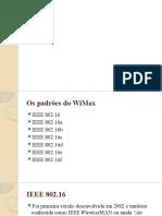 Um estudo spbre Padroes WiMax