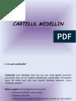 CARTELUL MEDELLIN