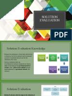 Solution Evaluation