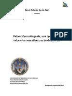 Valoración contingente, una opción para valorar las aves silvestres de Guatemala