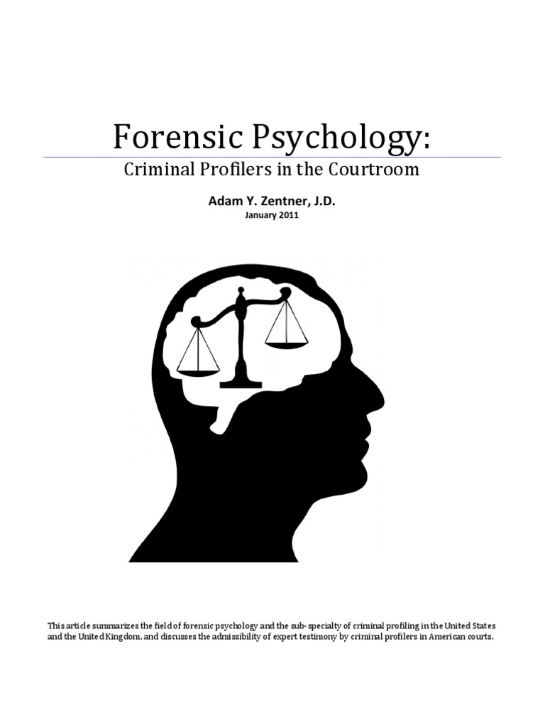 forensic psychology criminal profilers in the courtroom forensic psychology criminal profilers in the courtroom offender profiling daubert standard