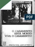 Adolf Guggendbuhl Craig - O Casamento Está Morto. Viva o Casamento.pdf