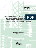 219 Recommendations For Testing  DC Extruded Cable Systems For Power Transmission At A Rated Voltage Up To 250 kV