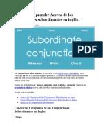 Guía para Aprender Acerca de las conjunciones subordinantes en inglés
