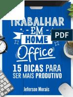 Trabalhar em Home Office - Jeferson Morais
