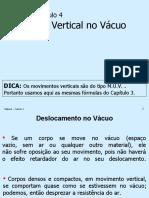 Física 1 - Cap. 4 - Movimento Vertical no Vácuo.ppt