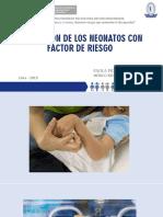 5.-EVALUACIÓN-DE-LOS-NEONATOS-CON-FACTOR-DE-RIESGO_DRA-PICHILINGUE