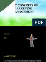 BASIC CONCEPTS OF MARKETING MANAGEMENT