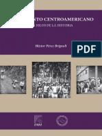 El Laberinto Centroamericano Héctor Perez Brignoli
