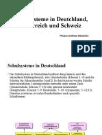 Schulsysteme in Deutchland, Österreich und Schweiz