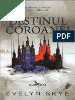 Evelyn Skye - Destinul coroanei.pdf