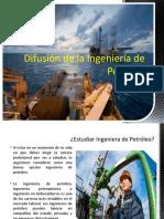 Difusión de la Ingeniería de Petróleo