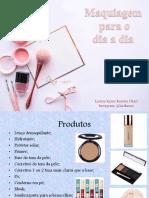 Slide maquiagem dia a dia (atualizado)