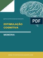 ESTIMULAÇÃO COGNITIVA - MEMÓRIA
