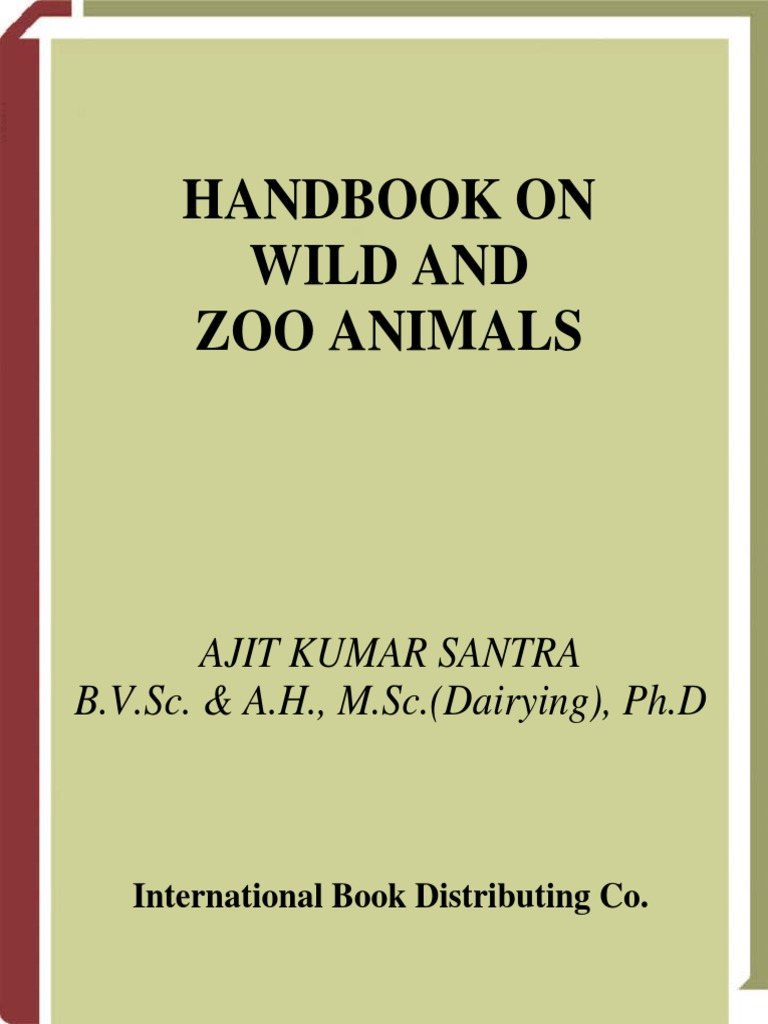 Handbook On Wild And Zoo Animals - A Treatise For Students Of Veterinary,  Zoology, Forestry And Environmental Science (VetBooks.ir)   Ecology    Wildlife