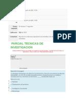 PARCIAL TECNICAS DE INVESTIGACION