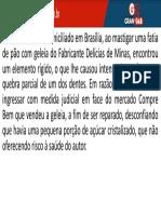 Reparação Civil CASO - João e Pão com Geléia do Fabricante Delícias de Minas