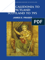 (New Edinburgh History of Scotland) James E. Fraser - From Caledonia to Pictland_ Scotland to 795 -Edinburgh University Press (2008)