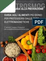 Guida Agli Alimenti Più Idonei Per Proteggersi Dalle Onde Elettromagnetiche