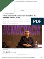 'Vocês estão vivendo um novo tipo de ditadura', diz sociólogo Manuel Castells - Jornal O Globo.pdf