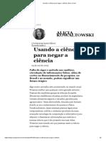 Usando a ciência para negar a ciência _ Nexo Jornal