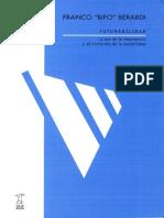 Berardi_Franco_-_Futurabilidad.pdf;filename= UTF-8''Berardi, Franco - Futurabilidad.pdf