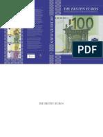 Die ersten Euros