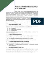 Conceptualización Valor Presente Neto (VPN) y Tasa Interna de Retorno (TIR).