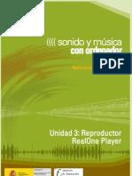 Modulo 2. Sonido y Musica Por ordenador. 04 Reproductor RealOne Player