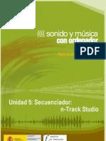 Modulo 2. Sonido y Musica Por ordenador. 06 Secuenciador N-Track Studio