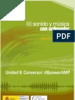 Modulo 2. Sonido y Musica Por ordenador. 07 Conversor dBpowerAMP
