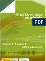 Modulo 2. Sonido y Musica Por ordenador. 10 Karaoke 2. Melody Assistant