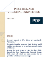 PRICE RISK AND FINANCIAL ENGINEERING1