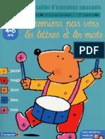 Cahier D_exercices - Premiers Pas Vers Les Lettres Et Les Mots - Maternelle Moyenne Section 4-5 A