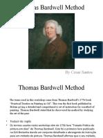 Thomas Bardwell Method