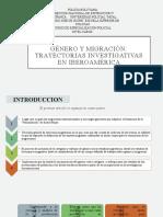 GÉNERO Y MIGRACIÓN TRAYECTORIAS INVESTIGATIVAS EN IBEROAMÉRICA