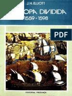 John Huxtable Elliot - A Europa Dividida 1559-1598-Editorial Presença (1986)