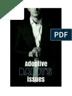 Adoptive Daddy Larry