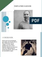 Fernando Jaeger designer.ppt